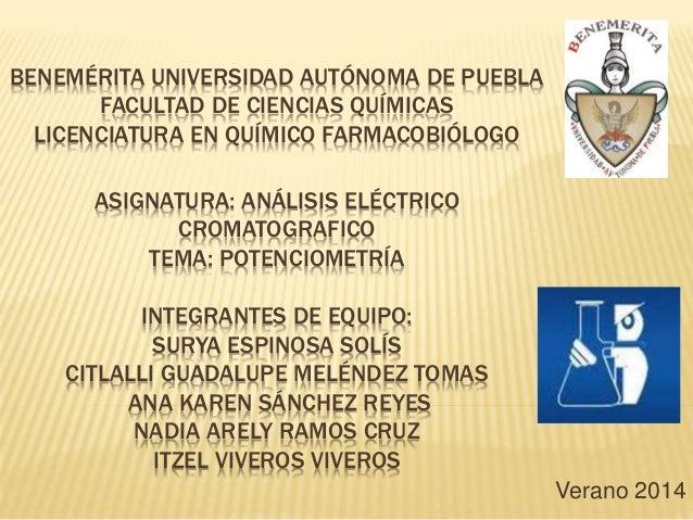 BENEMÉRITA UNIVERSIDAD AUTÓNOMA DE PUEBLA FACULTAD DE CIENCIAS QUÍMICAS LICENCIATURA EN QUÍMICO FARMACOBIÓLOGO ASIGNATURA:...