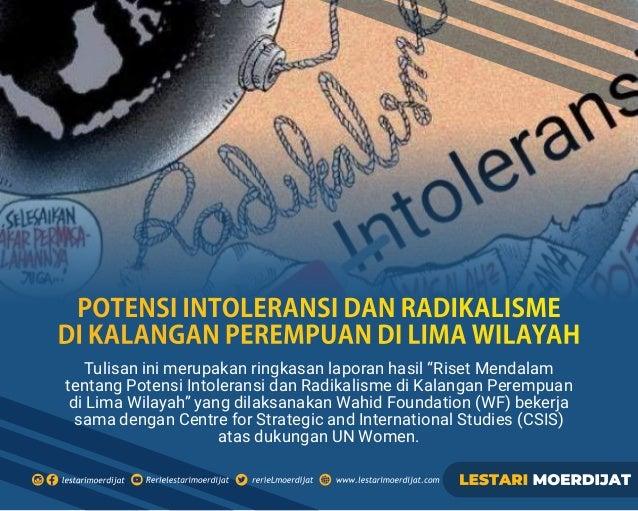 """Tulisan ini merupakan ringkasan laporan hasil """"Riset Mendalam tentang Potensi Intoleransi dan Radikalisme di Kalangan Pere..."""