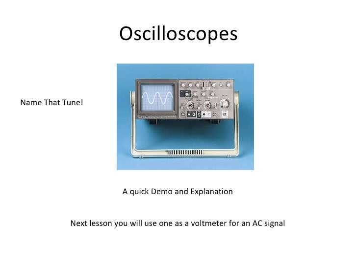 Potential Dividers, Oscilloscope and revision activities ppt