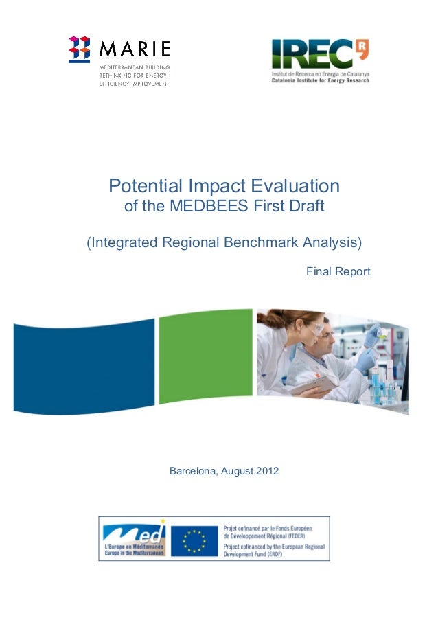 Potential Impact Evaluation of the MEDBEES First Draft (Integrated Regional Benchmark Analysis) Final Report  Barcelona, A...