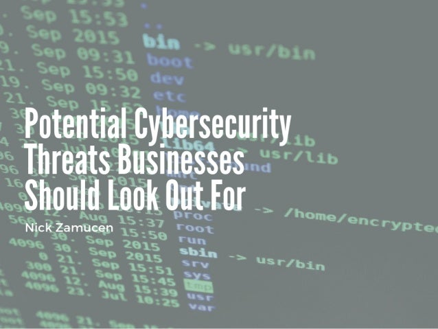 Potential Cybersecurity Threats Businesses Should Look Out For