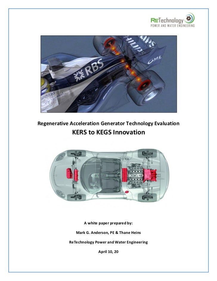 Regenerative Acceleration Generator Technology Evaluation             KERS to KEGS Innovation                   A white pa...