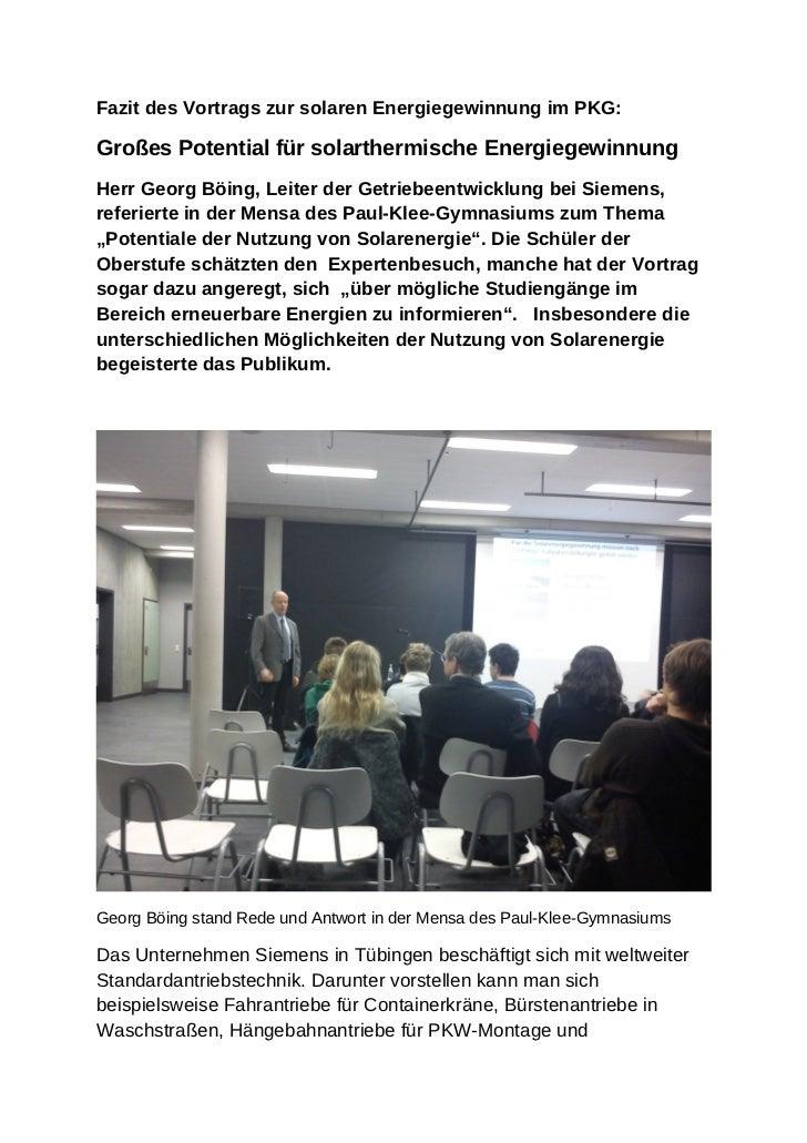 Fazit des Vortrags zur solaren Energiegewinnung im PKG:Großes Potential für solarthermische EnergiegewinnungHerr Georg Böi...