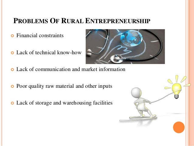 problems faced by rural and women entrepreneurs in india Read more about increase women entrepreneurs: challenges and solutions in rural india) to increase awareness among potential women entrepreneurs.