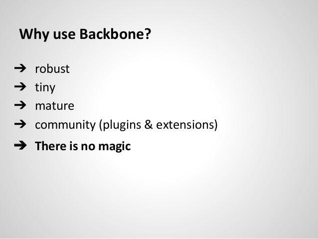 Potential gotchas in making a backbone app Slide 3