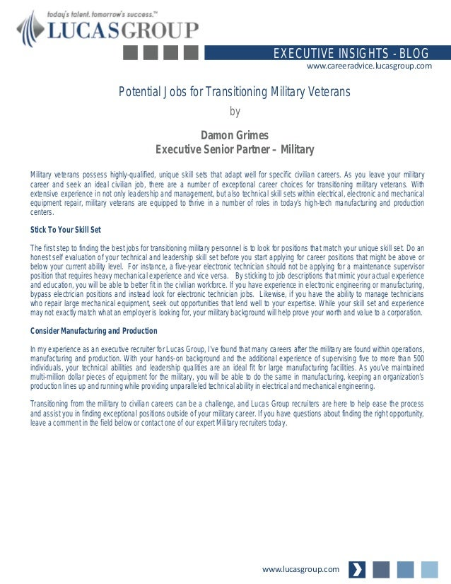 www.lucasgroup.com EXECUTIVE INSIGHTS - BLOG www.careeradvice.lucasgroup.com Military veterans possess highly-qualified, u...