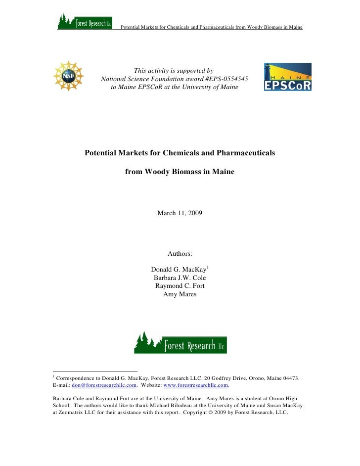 Potential Markets for Chemicals and Pharmaceuticals from Woody Biomass in Maine                                   This act...