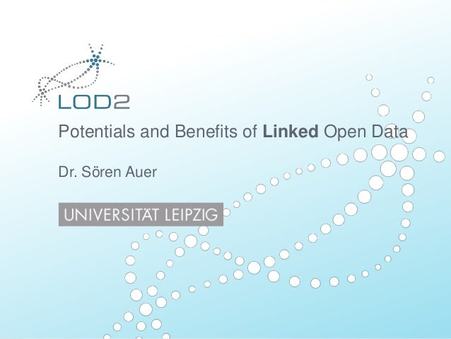 Potentials and Benefits of Linked Open DataDr. Sören Auer