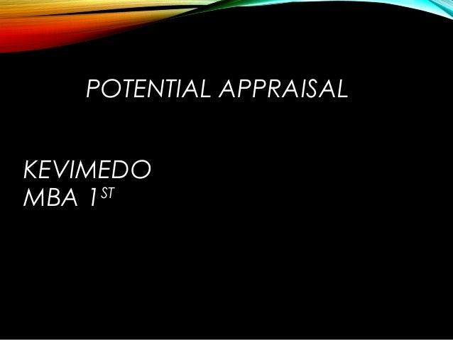 POTENTIAL APPRAISAL KEVIMEDO MBA 1ST