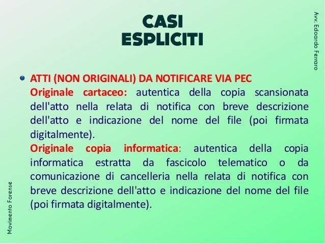 CASI ESPLICITI MovimentoForense Avv.EdoardoFerraro ATTI (NON ORIGINALI) DA NOTIFICARE VIA PEC Originale cartaceo: autentic...