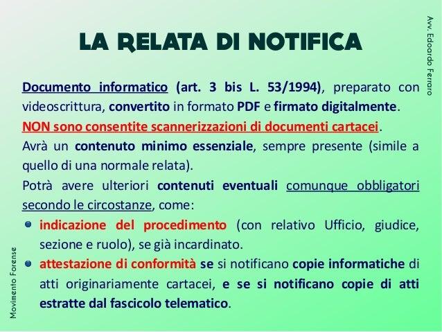 LA RELATA DI NOTIFICA MovimentoForense Avv.EdoardoFerraro Documento informatico (art. 3 bis L. 53/1994), preparato con vid...