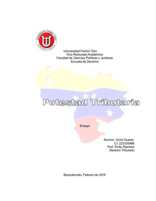 Universidad Fermín Toro Vice Rectorado Académico Facultad de Ciencias Políticas y Jurídicas Escuela de Derecho Ensayo Alum...