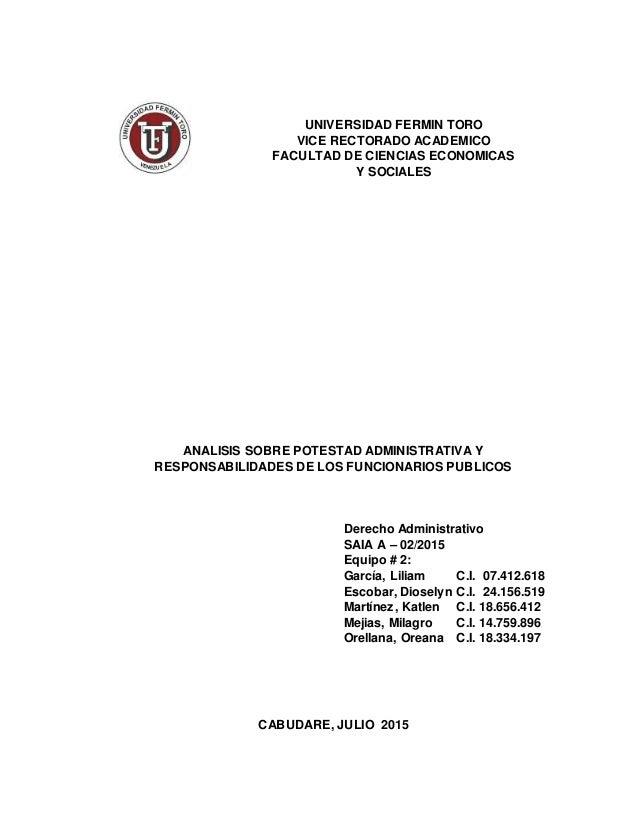 UNIVERSIDAD FERMIN TORO VICE RECTORADO ACADEMICO FACULTAD DE CIENCIAS ECONOMICAS Y SOCIALES ANALISIS SOBRE POTESTAD ADMINI...