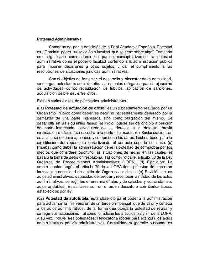 """Potestad Administrativa Comenzando por la definición de la Real Academia Española, Potestad es: """"Dominio, poder, jurisdicc..."""