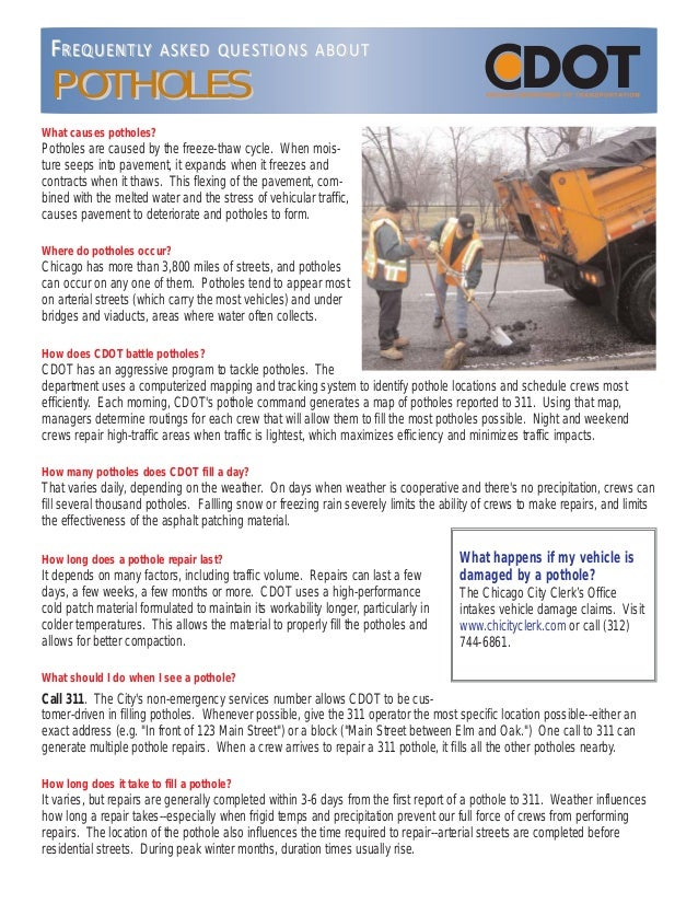 What causes potholes? Potholes are caused by the freeze-thaw cycle. When mois- ture seeps into pavement, it expands when i...
