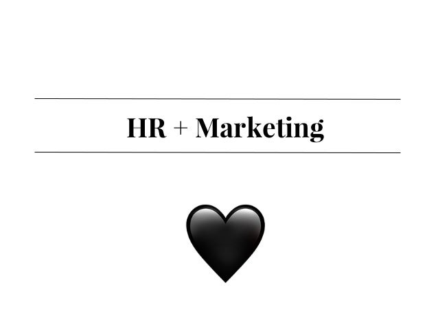 HR + Marketing