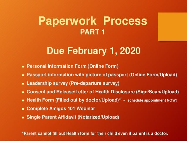 Paperwork Process PART 1 Due February 1, 2020  Personal Information Form (Online Form)  Passport information with pictur...