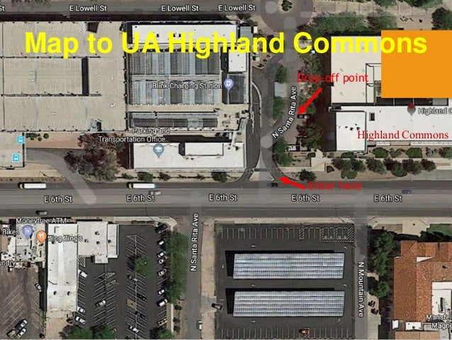 Map to UA Highland Commons Drop-off point Enter here Highland Commons