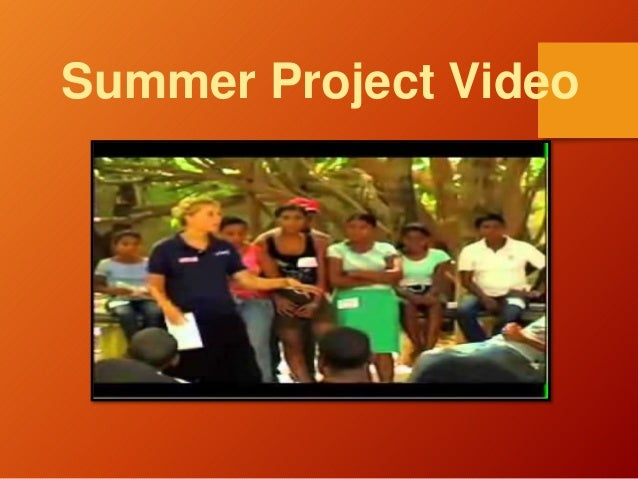 Summer Project Video