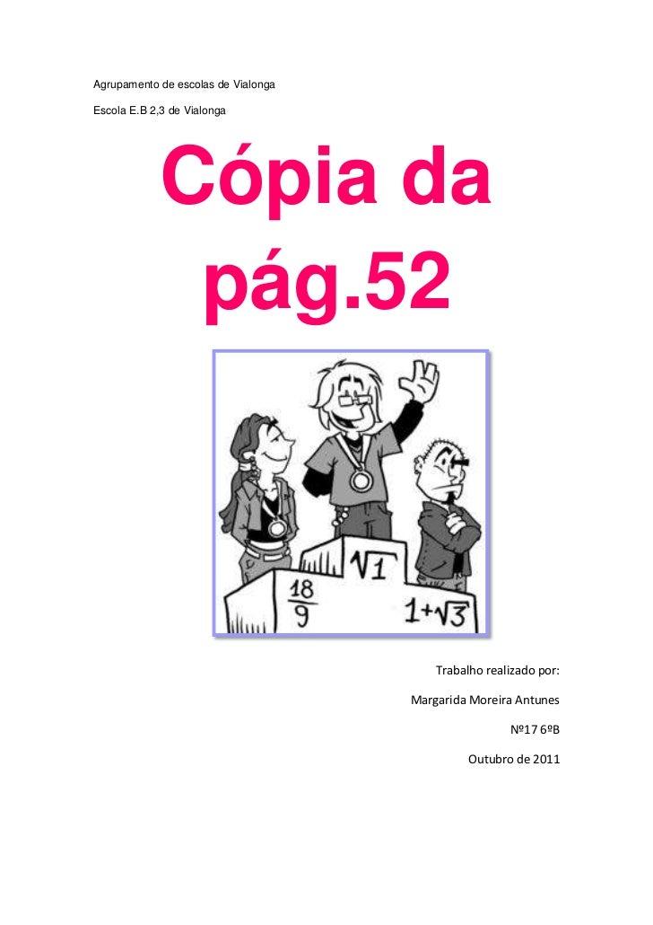 Agrupamento de escolas de VialongaEscola E.B 2,3 de Vialonga            Cópia da             pág.52                       ...