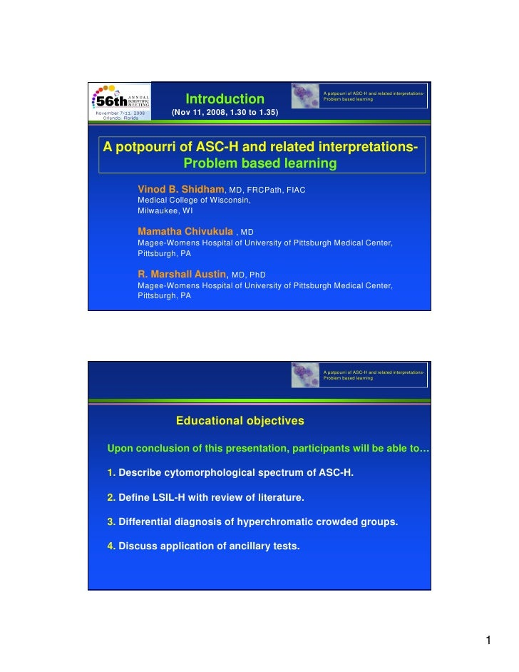 A potpourri of ASC-H and related interpretations-                   Introduction                       Problem based learn...