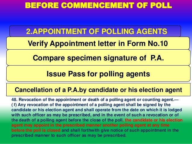 appointment of polling agents 45