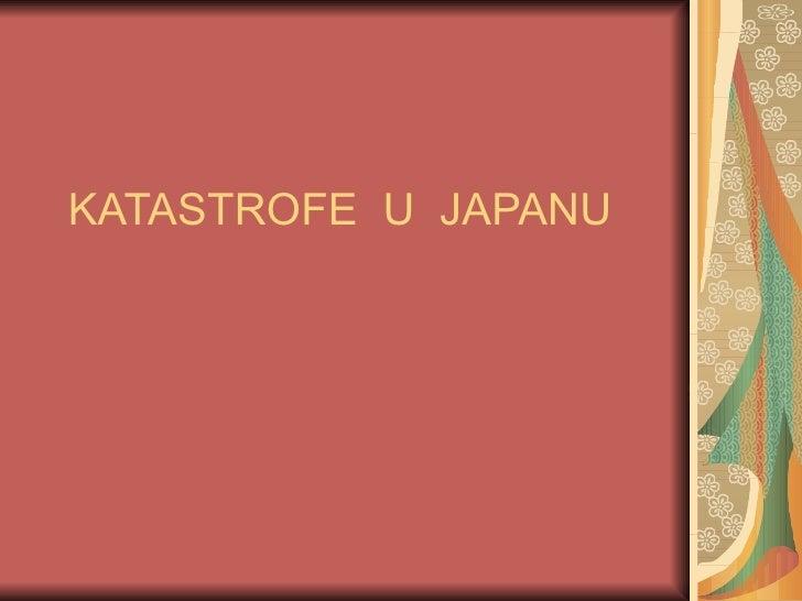 KATASTROFE  U  JAPANU