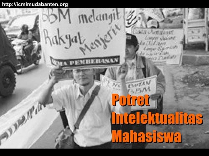 Potret Intelektualitas Mahasiswa http://icmimudabanten.org