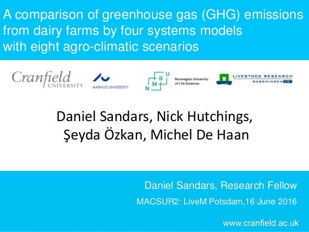 A comparison of greenhouse gas (GHG) emissions from dairy farms by four systems models with eight agro-climatic scenarios ...