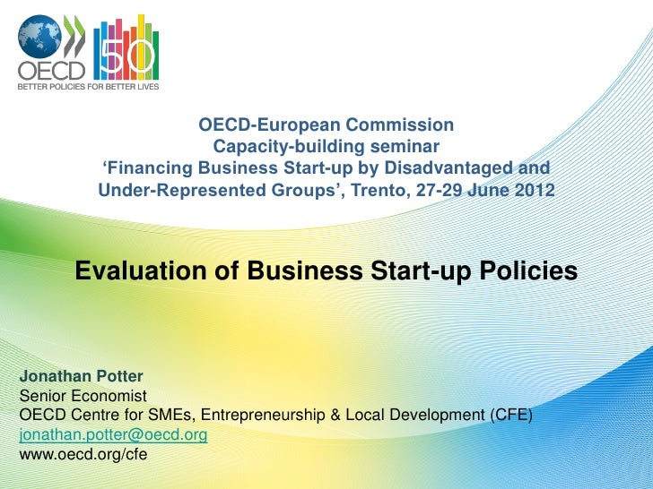 OECD-European Commission                     Capacity-building seminar         'Financing Business Start-up by Disadvantag...