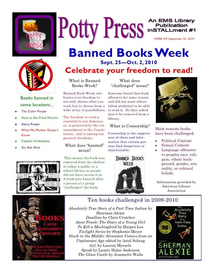 WEEK OF September 25, 2010                                 Banned Books Week                                              ...