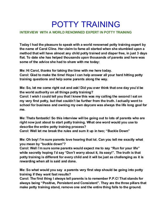 POTTY TRAINING INTERVIEW WITH A WORLD RENOWNED EXPERT IN POTTY TRAINING  Today I had the pleasure to speak with a world re...