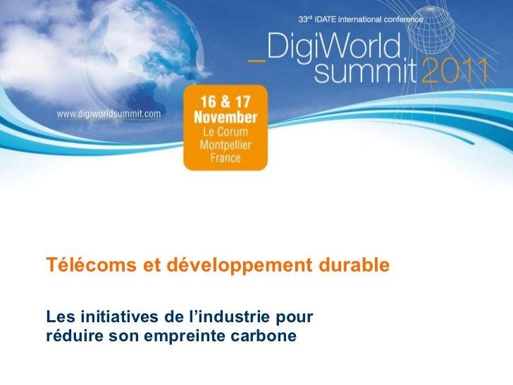 Télécoms et développement durable Les initiatives de l'industrie pour réduire son empreinte carbone