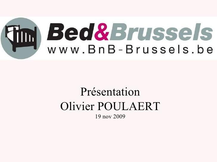 Présentation Olivier POULAERT 19 nov 2009