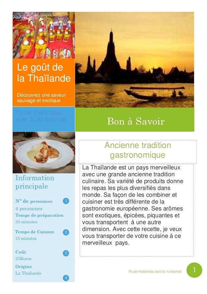 Le goût dela ThaïlandeDécouvrez une saveursauvage et exotiquePoulet thaïlandaisavec du riz basmati                        ...