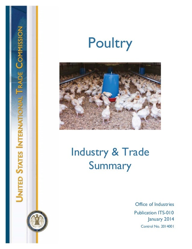 Industry & Trade Summary Office of Industries Poultry Publication ITS-010 January 2014 Control No. 2014001