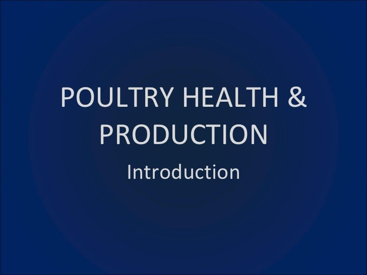 POULTRY HEALTH & PRODUCTION Introduction