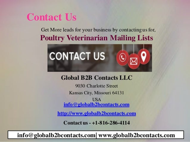 Contact Us Get More leads for your business by contactingus for, Poultry Veterinarian Mailing Lists Global B2B Contacts LL...