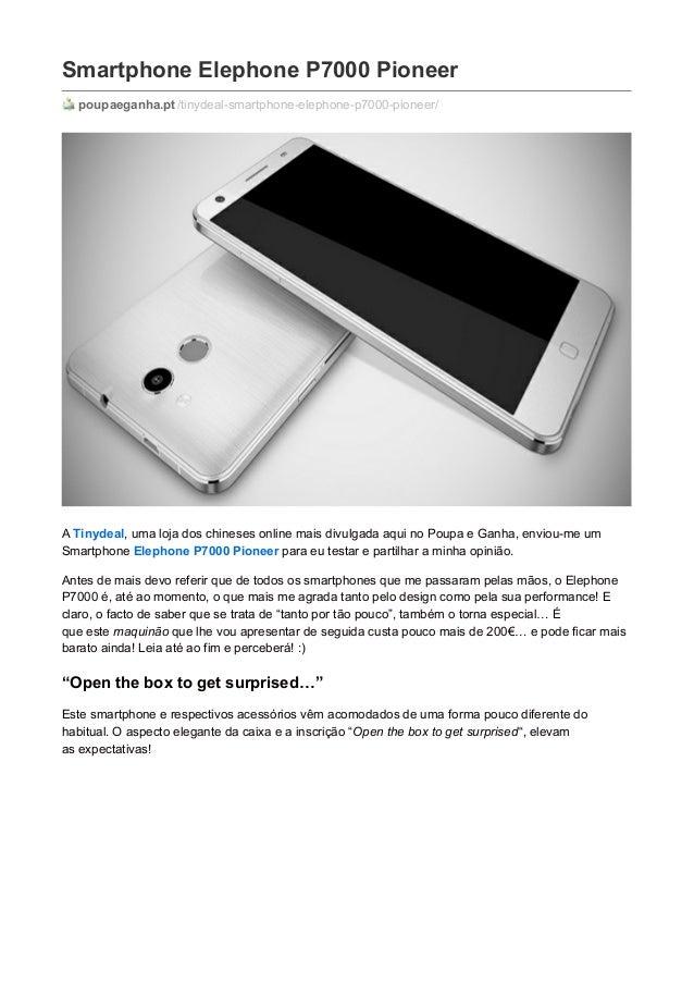 Smartphone Elephone P7000 Pioneer poupaeganha.pt/tinydeal-smartphone-elephone-p7000-pioneer/ A Tinydeal, uma loja dos chin...