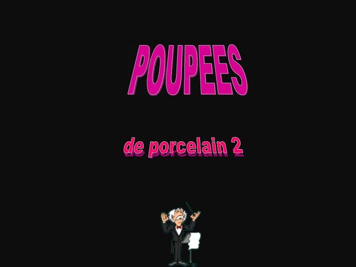 POUPEES