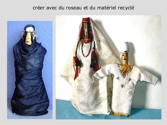 créer avec du roseau et du matériel recyclé