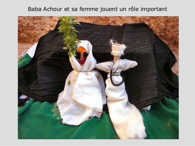 Baba Achour et sa femme jouent un rôle important