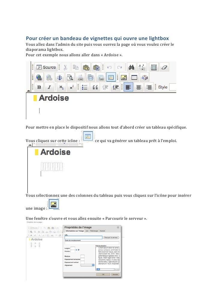 Pour créer un bandeau de vignettes qui ouvre une lightbox Vous allez dans l'admin du site ...