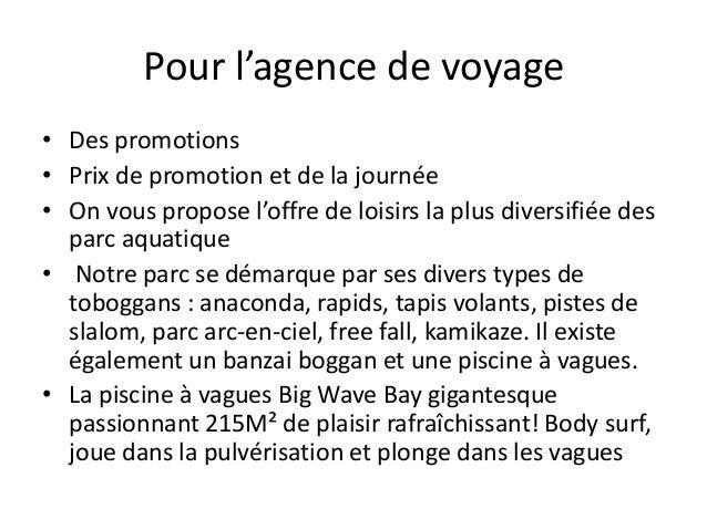 Pour l'agence de voyage • Des promotions • Prix de promotion et de la journée • On vous propose l'offre de loisirs la plus...