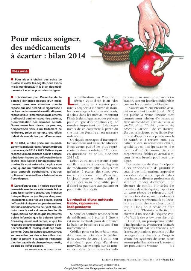 Pour mieux soigner, des médicaments à écarter: bilan 2014 Résumé G Pour aider à choisir des soins de qualité, et éviter l...