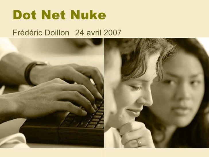 Dot Net Nuke Frédéric Doillon 24 avril 2007