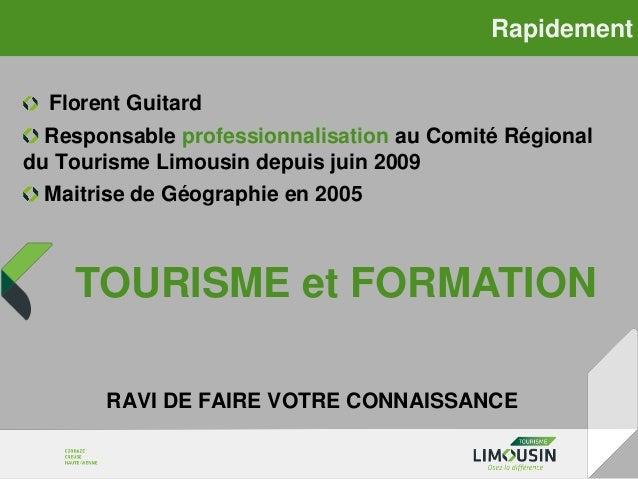 pourquoi-programme-formation-tourisme-limousin-20130404 Slide 3