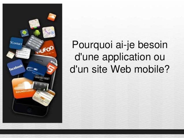 Pourquoi ai-je besoin d'une application ou d'un site Web mobile?