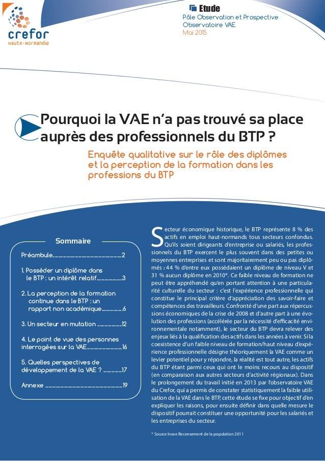 Pourquoi la VAE n'a pas trouvé sa place auprès des professionnels du BTP ? Mai 2015 Enquête qualitative sur le rôle des di...