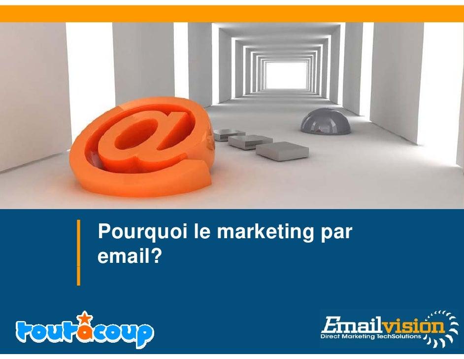 Pourquoi le marketing par email?